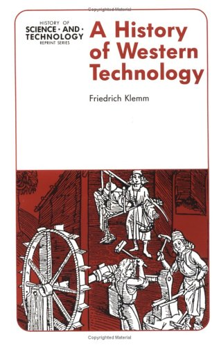 9780813804996: A History of Western Technology (History of Science and Technology Reprint Series)