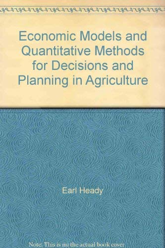 Economic models and quantitative methods for decisions and planning in agriculture;: Proceedings of...