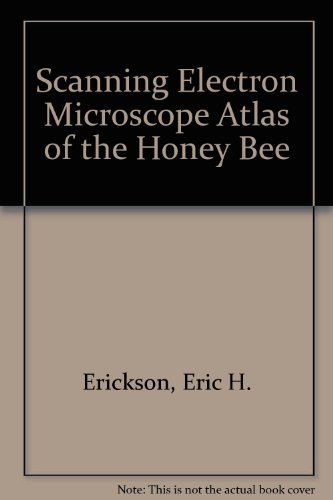 9780813805467: Scanning Electron Microscope Atlas of the Honey Bee