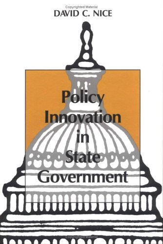 Policy Innovation in State Government: David C. Nice