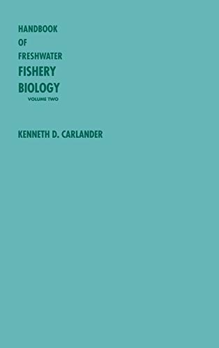 9780813806709: Handbook of Freshwater Fishery Biology, Volume 2: Life History Data on centrarchid Fishes of the United States and Canada (Handbook of Freshwater Fishery Biology)