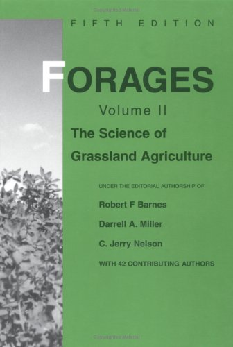 9780813806839: Forages, Vol. 2: The Science of Grassland Agriculture