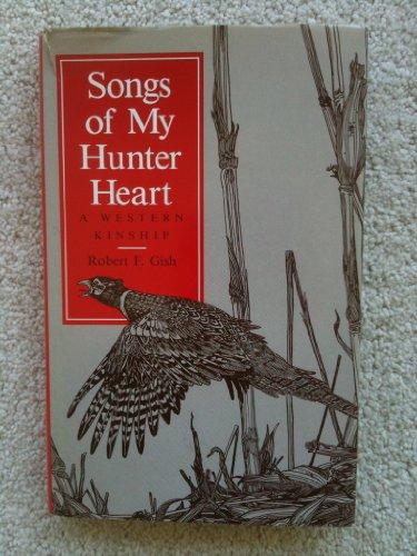 9780813807034: Songs of My Hunter Heart: A Western Kinship