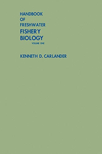 9780813807096: Handbook of Freshwater Fishery Biology, Life History Data on Freshwater Fishes of the United States and Canada, Exclusive of the Perciformes