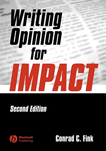 9780813807515: Writing Opinion for Impact