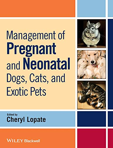9780813807935: Management of Pregnant and Neonatal Dogs, Cats, and Exotic Pets
