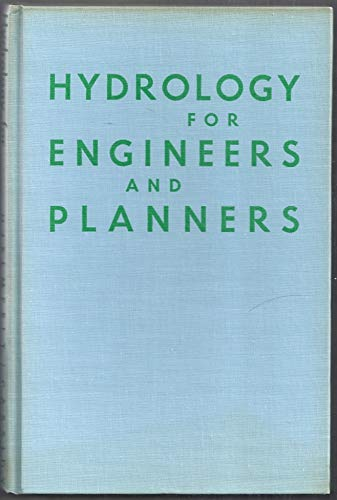 Hydrology for Engineers and Planners: Allen T. Hjelmfelt,