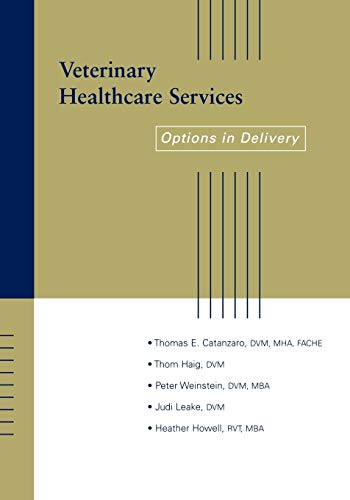 9780813809298: Veterinary Healthcare Services: Options in Delivery