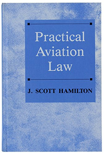 9780813809724: Practical Aviation Law