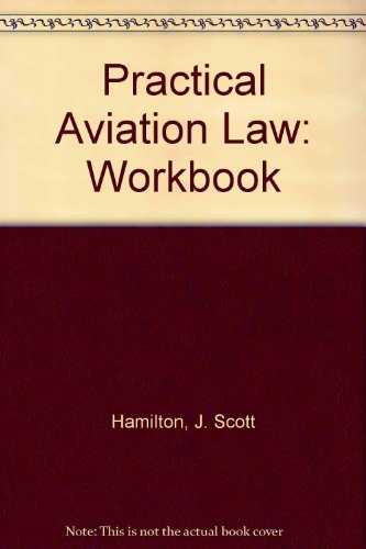 9780813809731: Practical Aviation Law/Workbook