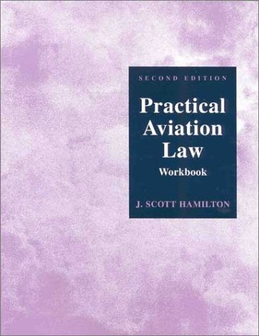 9780813809823: Practical Aviation Law