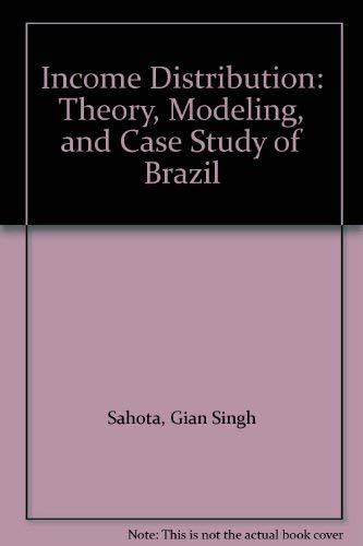 9780813809885: Income Distribution: Theory, Modeling, and Case Study of Brazil
