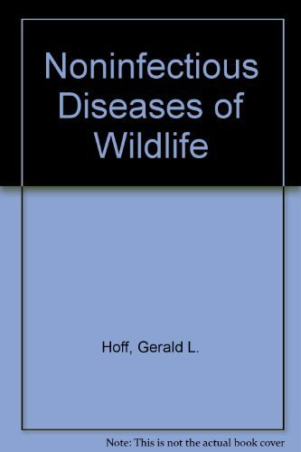 9780813809908: Noninfectious Diseases of Wildlife