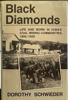 9780813809915: Black Diamonds: Life and Work in Iowa's Coal Mining Communities, 1895-1925