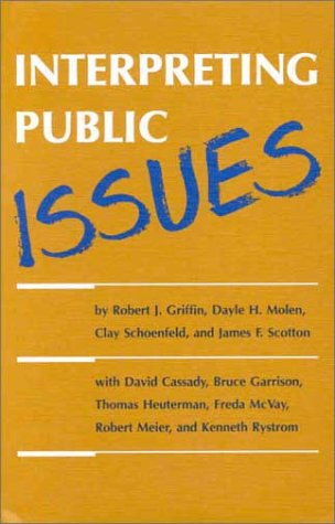 Interpreting Public Issues: Dayle H. Molen;