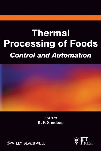9780813810072: Thermal Processing of Foods: Control And Automation