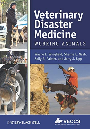 Veterinary Disaster Medicine: Working Animals: Wayne E. Wingfield