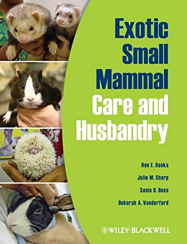 9780813810225: Exotic Small Mammal Care and Husbandry