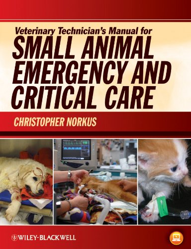 9780813810577: Veterinary Technician's Manual for Small Animal Emergency and Critical Care