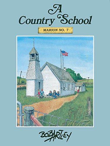 9780813810775: A Country School: Marion No. 7