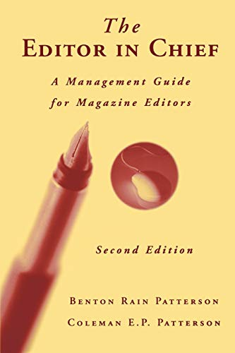 9780813810799: The Editor in Chief: A Management Guide for Magazine Editors
