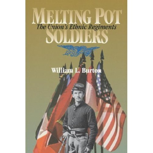 9780813811154: Melting Pot Soldiers: The Union's Ethnic Regiments