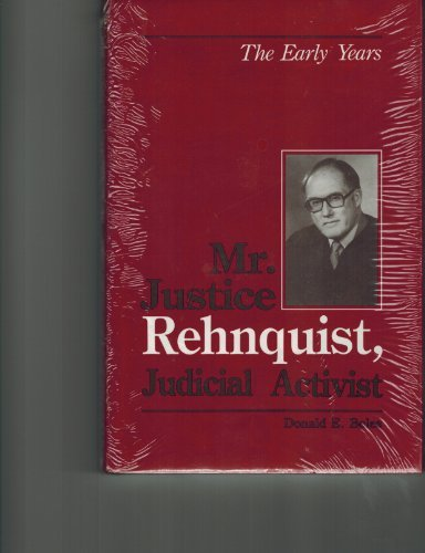 9780813811161: 1: Mr. Justice Rehnquist, Judicial Activist: The Early Years