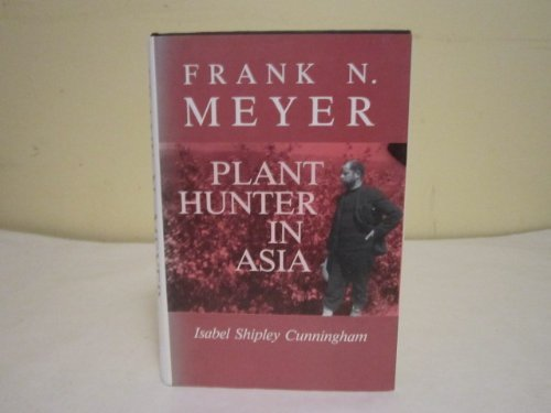 9780813811482: Frank N. Meyer: Plant Hunter in Asia