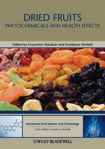 9780813811734: Dried Fruits: Phytochemicals and Health Effects (Hui: Food Science and Technology)
