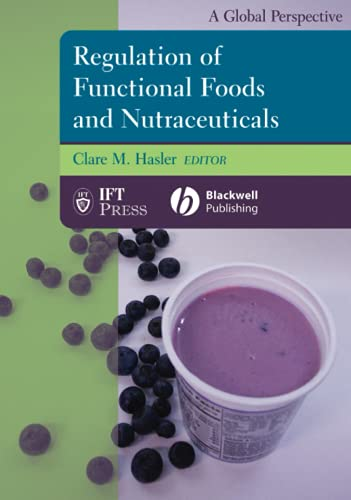 9780813811772: Regulation of Functional Foods and Nutraceuticals: A Global Perspective