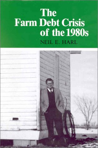 9780813811888: The Farm Debt Crisis of the 1980s (HENRY A WALLACE SERIES ON AGRICULTURAL HISTORY AND RURAL STUDIES)