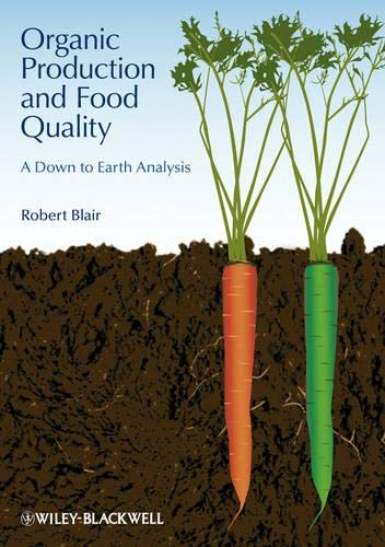 9780813812175: Organic Production and Food Quality: A Down to Earth Analysis