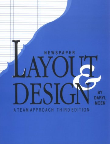 9780813812250: Newspaper Layout & Design: A Team Approach