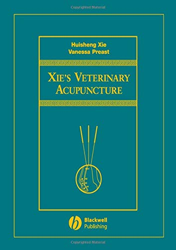 9780813812472: Xie's Veterinary Acupuncture