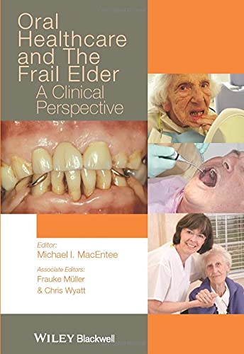 9780813812649: Oral Healthcare and the Frail Elder: A Clinical Perspective