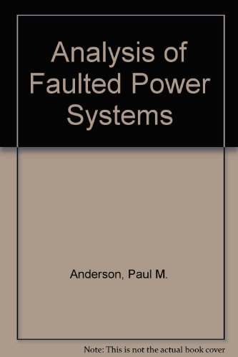 9780813812700: Analysis of Faulted Power Systems