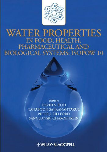 Water Properties in Food, Health, Pharmaceutical and Biological Systems: David S. Reid