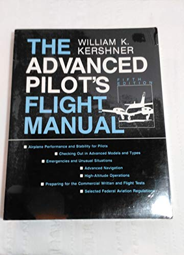 9780813813004: The Advanced Pilot's Flight Manual