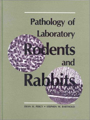 9780813813097: Pathology of Laboratory Rodents and Rabbits