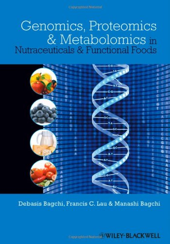 9780813814025: Genomics, Proteomics and Metabolomics in Nutraceuticals and Functional Foods