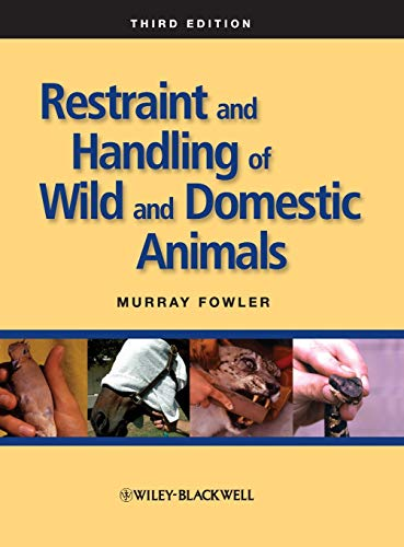 9780813814322: Restraint and Handling of Wild and Domestic Animals
