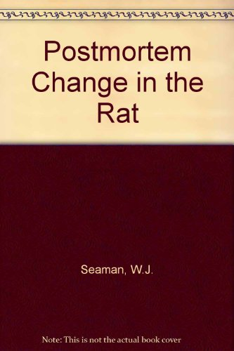 9780813814407: Postmortem Change in the Rat: A Histologic Characterization