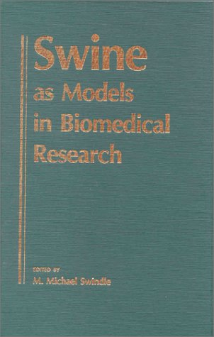 9780813814728: Swine as Models in Biomedical Research