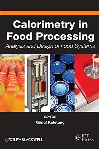Calorimetry in Food Processing, by Kaletunc: Kaletunc, Gonul