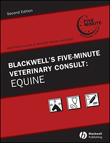 Blackwell's Five-Minute Veterinary Consult. Equine: Jean-Pierre Lavoie (editor),