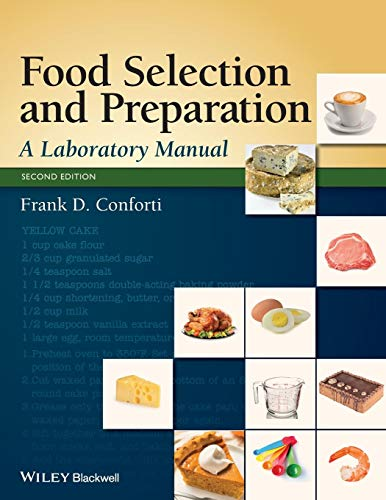 Food Selection and Preparation: A Laboratory Manual: Conforti, Frank D.