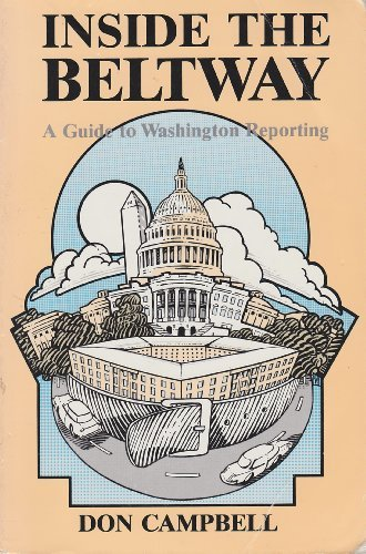 9780813814971: Inside the Beltway: A Guide to Washington Reporting