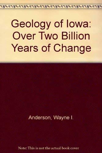 9780813815053: Geology of Iowa: Over Two Billion Years of Change