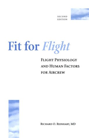 9780813815671: Fit for Flight: Flight Physiology and Human Factors for Aircrew