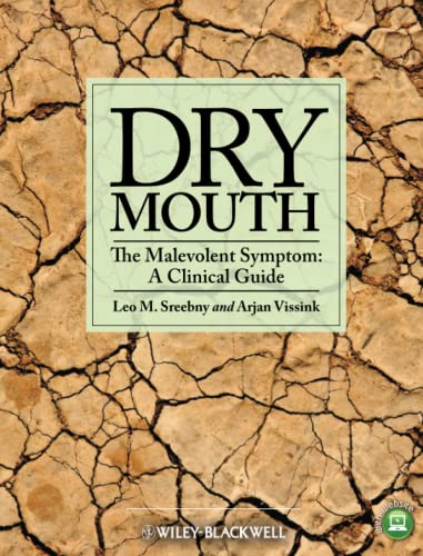 9780813816234: Dry Mouth, The Malevolent Symptom: A Clinical Guide
